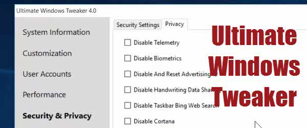 Setari ascunse Windows 10 – Ultimate Windows Tweaker
