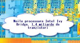 Configurare sistem nou, foarte performant si accesibil bazat pe platforma Ivy Bridge – ghid hardware