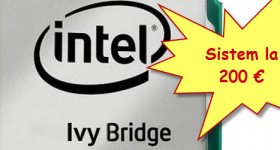 Sistem PC ieftin bazat pe Ivy Bridge la doar 200 de euro – tutorial video