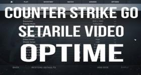 Counter Strike GO, cele mai bune setari pentru FPS