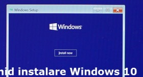 Instalare Windows 10 – tutorial video