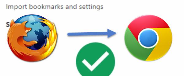 Преместете настройки, пароли, отметки от Firefox за Chrome