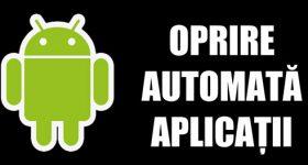Android'de uygulama Çıktı otomatik kapanma