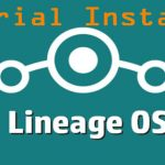 Install LineageOS the best ROM custom Android