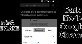 Afișare simplificata fără reclame cu Dark Mode in Chrome Android