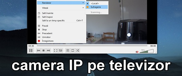 Camera de supraveghere pe televizor live - wireless prin streaming RTSP