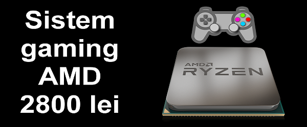 AMD PC Gaming på 2800 lei