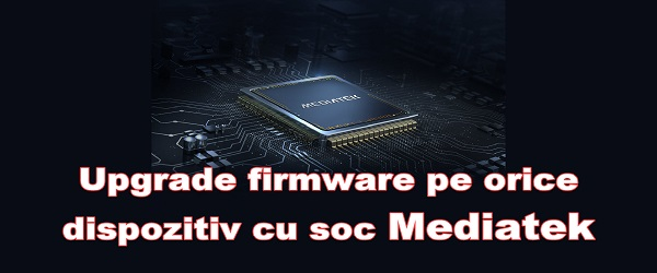 Firmware upgrade to phones with Mediatek
