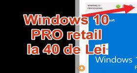 """Windows 10 Pro RETAIL 40 Lei"""